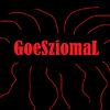 GoeSziomaL